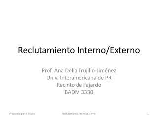 Reclutamiento Interno/Externo