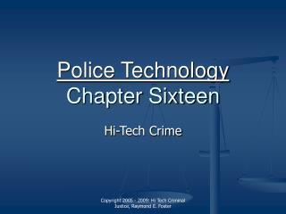 Police Technology Chapter Sixteen