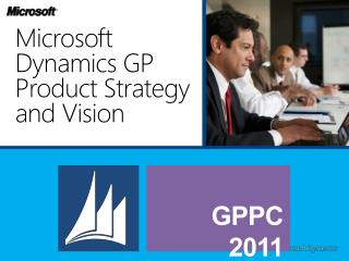 Microsoft Dynamics GP Product Strategy and Vision