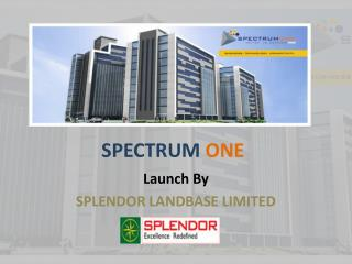 Spectrum One - A Commercial Space at Gurgaon