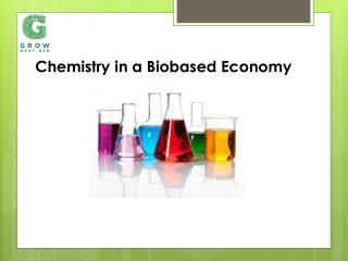 Chemistry in a Biobased Economy