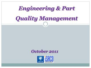 Engineering & Part Quality Management