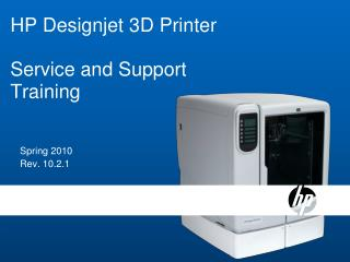 HP Designjet 3D Printer Service and Support Training