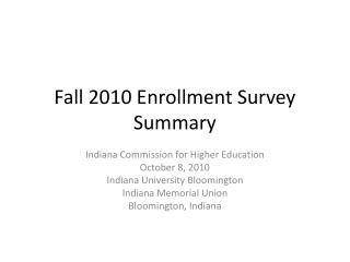 Fall 2010 Enrollment Survey Summary