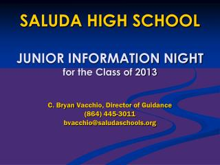 SALUDA HIGH SCHOOL JUNIOR INFORMATION NIGHT for the Class of  2013