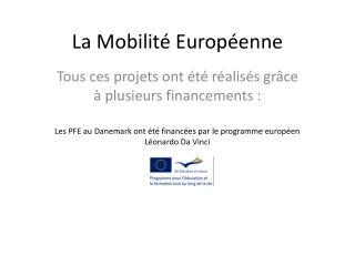 La  Mobilité Européenne
