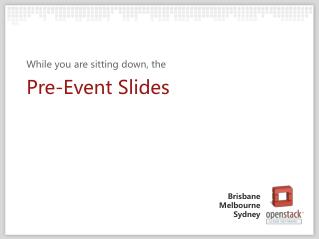 Pre-Event Slides