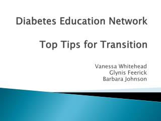 Diabetes Education Network  Top Tips for Transition