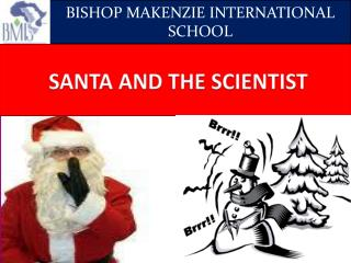 SANTA AND THE SCIENTIST
