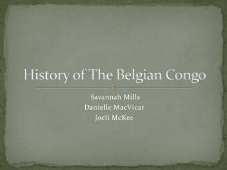 History of The Belgian Congo