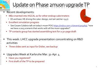 Update on Phase 2muon upgrade TP