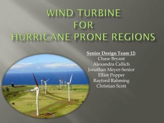 Wind turbine for hurricane-prone regions