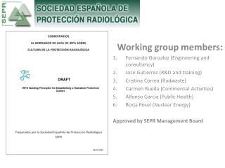 Working group members: Fernando  Gonzalez  (Engineering and consultancy)