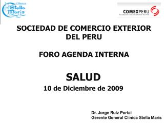 SOCIEDAD DE COMERCIO EXTERIOR DEL PERU FORO AGENDA INTERNA
