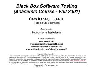 Black Box Software Testing Academic Course - Fall 2001