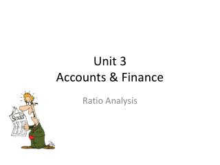 Unit  3  Accounts  &  Finance