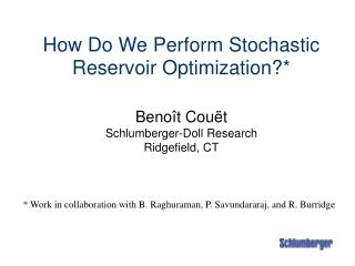 How Do We Perform Stochastic Reservoir Optimization