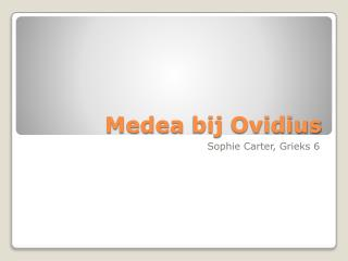 Medea  bij Ovidius