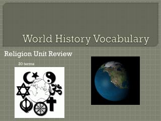 World History Vocabulary