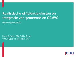 Realistische  efficiëntiewinsten en integratie van gemeente en  OCMW?