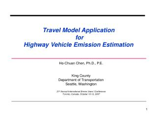 Travel Model Application  for  Highway Vehicle Emission Estimation