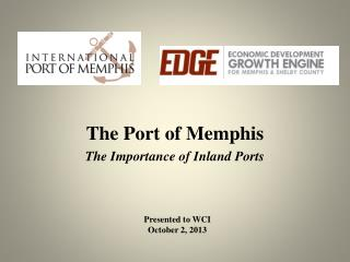 The Port of Memphis  The Importance of Inland Ports