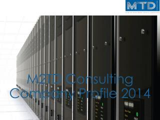M2TD Consulting Company Profile 2014
