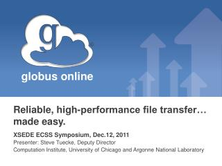Reliable, high-performance file transfer… made easy.