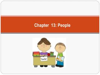 Chapter  13: People