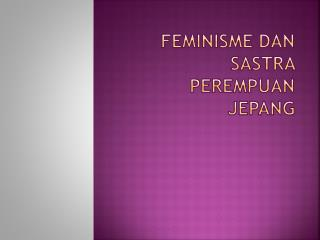 Feminisme dan sastra perempuan Jepang