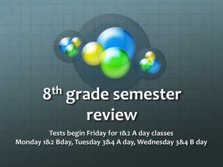 8 th  grade semester review