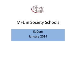 MFL in Society Schools