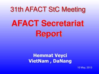 31th  AFACT StC Meeting