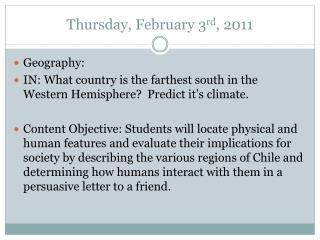 Thursday, February 3 rd , 2011