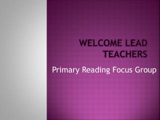 Welcome Lead Teachers