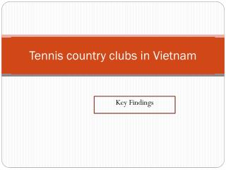 Tennis country clubs in Vietnam
