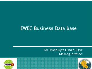 EWEC Business Data base