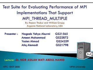 Presenter :      Nageeb Yahya Alsurmi       GS21565 Ameen  Mohammad            GS22872