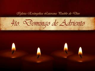 4to .  Domingo de  Adviento