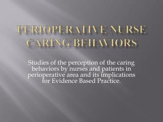 Perioperative  Nurse Caring Behaviors