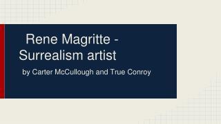 Rene Magritte - Surrealism artist
