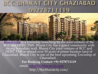 BCC Bharat City Ghaziabad 09278711119