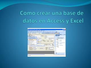 Como crear una base de datos en Access y Excel