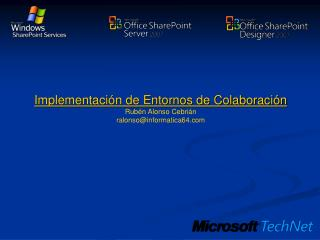 Implementación de Entornos de Colaboración Rubén Alonso Cebrián ralonso@informatica64