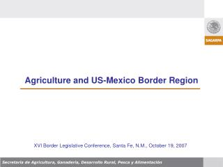 Agriculture and US-Mexico Border Region