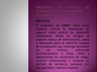 PROGRAMA DE ESPACIOS DE ALIMENTACION ,ENCUENTRO Y DESARROLLO COMUNITARIO