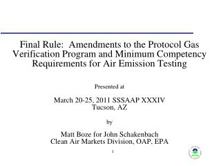 Final Rule:  Amendments to the Protocol Gas Verification Program and Minimum Competency Requirements for Air Emission Te