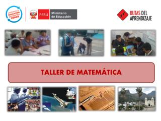 TALLER DE  MATEM�TICA