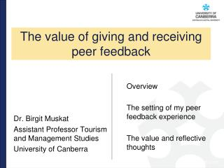 Dr . Birgit Muskat Assistant  Professor Tourism and Management Studies University  of Canberra