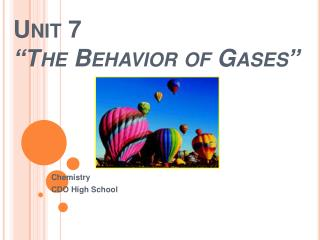 "Unit 7 ""The Behavior of Gases"""